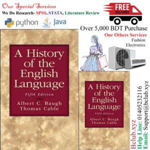 A History of the English Language, Fifth Edition, Albert C. Baugh