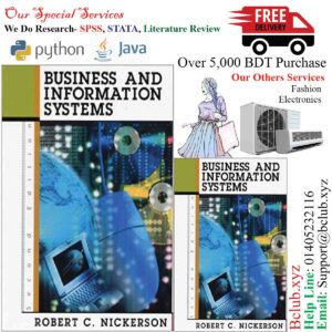 Business and Information Systems (2nd Edition) 2nd Edition by Robert C. Nickerson (Author)