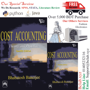 Cost Accounting: Theory and Practice by Bhabatosh Banerjee