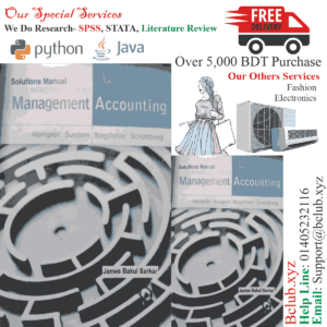 Solutions of Introduction to Management Accounting By James Bakul Sharkar