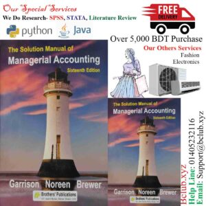Solution of Managerial Accounting 6th edition by Garrison Noreen Brewer