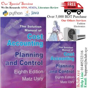 Solution of Cost Accounting Planning and Control 8th edition by Matz Usry