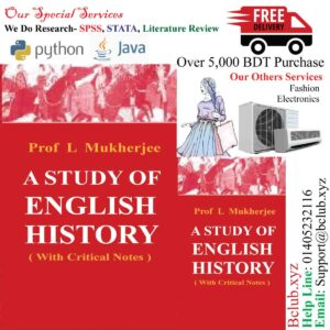 A Study Of English History (With Critical Notes) by PROF. L. MUKHERJEE
