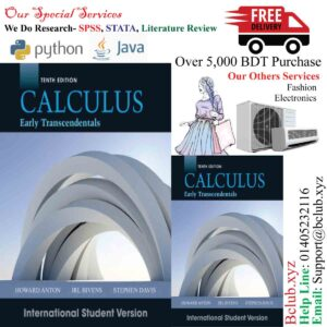 Calculus Early Transcendentals, 10th Edition International Student Version by Howard Anton (Author), Irl C. Bivens (Author), Stephen Davis (Author)