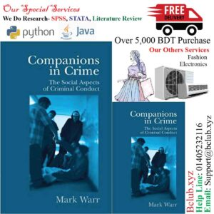 Companions in Crime: The Social Aspects of Criminal Conduct (Cambridge Studies i by Mark Warr