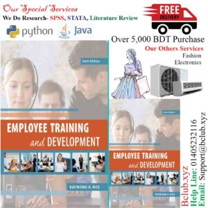 Employee Training and Development (Sixth Edition) by Raymond A. Noe