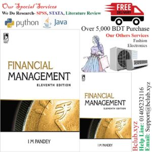 Financial Management, 11th Edition Kindle Edition by I.M. Pandey