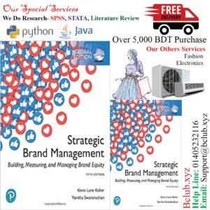 Strategic Brand Management: Building, Measuring, and Managing Brand Equity, Global Edition 5th Edition by Kevin Lane Keller (Author), Vanitha Swaminathan (Author)