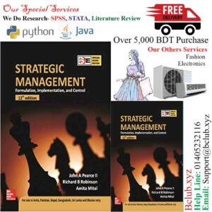 Strategic Management: Formulation, Implementation and Control by John Pearce (Author)