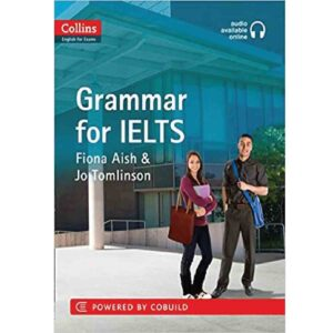 Collins Grammar for IELTS by Fiona Aish and Jo Tomlinson