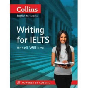 Collins Writing for Ielts Anneli Williams