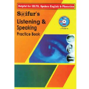 Saifur's Listening & Speaking Practice Book(IELTS) Ed. Oct,2016 Saifur Rahman Khan