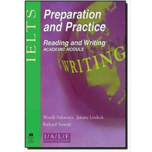 IELTS Preparation and Practice Reading and Writing