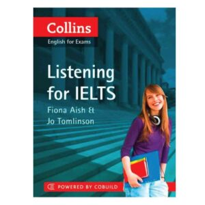 Collins Listening for IELTS Ed. 2014-2015 Fiona Aish, Jo Tomlinson