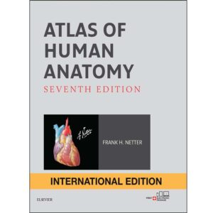 Atlas of Human Anatomy Ed. 7th, Aug 2018 Frank H. Netter