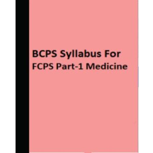 BCPS Syllabus For FCPS Part-1 Medicine