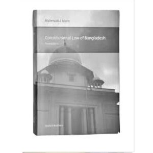 Constitutional Law of Bangladesh (Paperback) by Mahmudul Islam