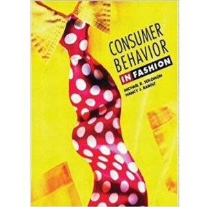 Consumer Behaviour In Fashion (Paperback) by Solomon Pearson Education