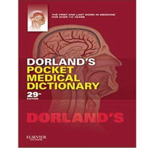 Dorland's Pocket Medical Dictionary Ed. 29th Dorland