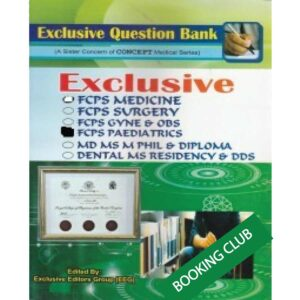 Exclusive Question Bank FCPS Paediatrics Ed. May 2019 Dr. Md. Golam Kibria