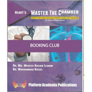 Master The Chamber ( For General Practitioners) Ed. May 2019 Dr. Md. Mehedi Hasan Lemon, Dr. Mohammad Rasel