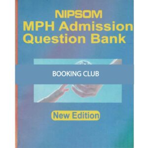 Nipson MPH Admission Question Bank (July 2011 to 2019)