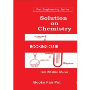 Solution On Chemistry - 2 (Paperback) by Ikra Iftekhar Shuvo Books Fair Publications