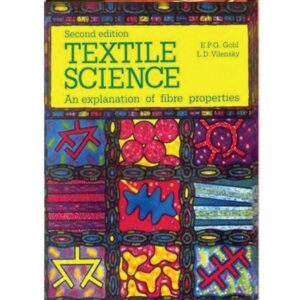 Textile Science: An Explanation of Fibre Properties (Paperback) by E P G Gohl
