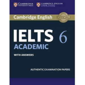 Cambridge IELTS Volume 6 Academic (Audio Link Free After Purchase The Book) News Print