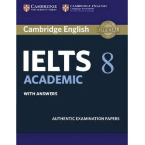 Cambridge IELTS Volume 8 Academic (Audio Link Free After Purchase The Book) News Print