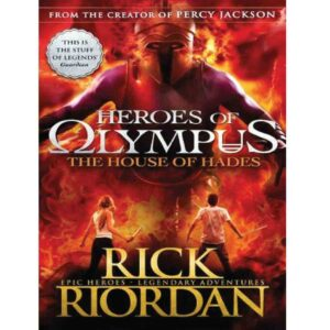 The House of Hades (Heroes of Olympus Book 4): (Heroes of Olympus) By Rick Riordan (Author)