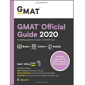 GMAT Official Guide 2020: Book + Online Question Bank 1st Edition by GMAC (Graduate Management Admission Council) (Author)