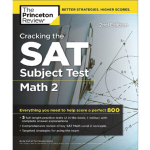 The Princeton Review SAT Subject test Math 2