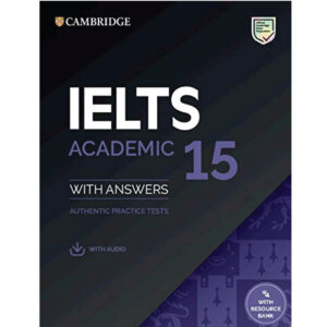 Cambridge IELTS Volume 15 Academic (Audio Link Free After Purchase The Book)