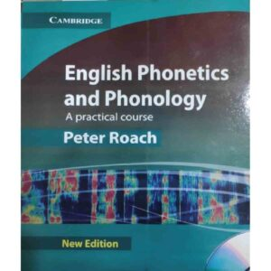 Cambridge English Phonetics and Phonology by Peter Roach
