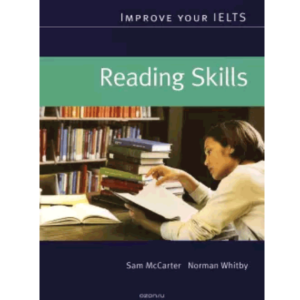 Improve your IELTS Reading skills New edition by Sam McCarter