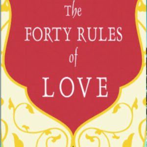 forty rules of love by elif shafak