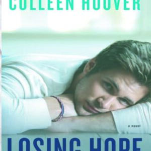 losing hope by collen hoover