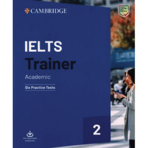 IELTS Trainer 2 Academic: Six Practice Tests (Ielts Practice Tests) Paperback – June 20, 2019 by Amanda French (Author), Miles Hordern (Author), Anethea Bazin (Author), Katy Salisbury (Author)