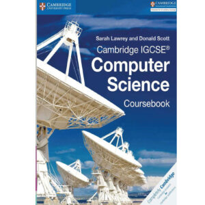 Cambridge IGSCEcomputer science student book by Sarah lawrey (color)