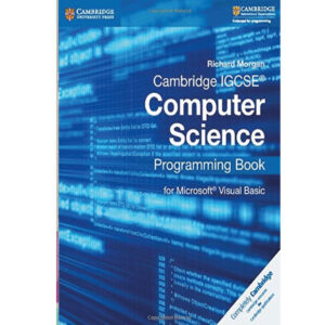 cambridge igcse co mputer programing book for microsoft by richard morgan (color)