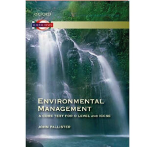 environmental management a core text for o level and igcse 6th edition by john pallister (color)