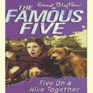Five on a Hike Together (Famous Five, #10) by Enid Blyton