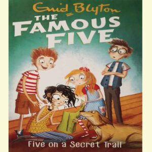 FAMOUS FIVE: 15: FIVE ON A SECRET TRAIL (STANDARD)
