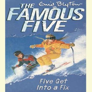 Five Get into a Fix (Famous Five, #17) by Enid Blyton