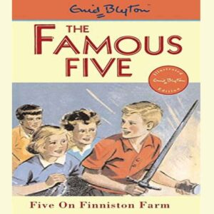Five on Finniston Farm (Famous Five, #18) by Enid Blyton