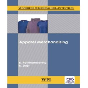 Apparel Merchandising by R. Rathinamoorthy and R. Surjit