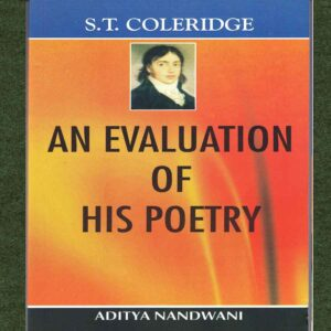 S.T. Coleridge—An Evaluation Of His Poetry