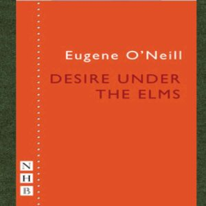 Nick Hern Books | Desire Under the Elms, By Eugene