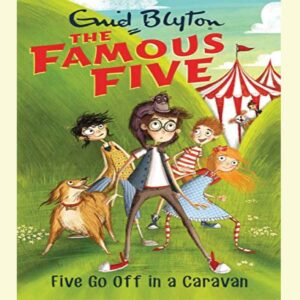 Five Go Off In A Caravan: Book 5